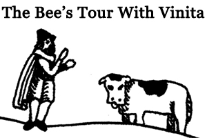 The Bee's Tour With Vinita